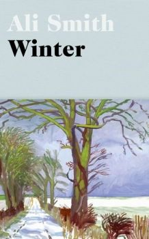 Winter: from the Man Booker Prize-shortlisted author (Seasonal) (Ali Smith)